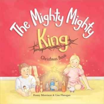 The Mighty Mighty King Christmas Book image
